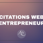 5 citations pour devenir web entrepreneur